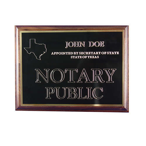 This Texas notary deluxe wall sign is mounted on an attractive walnut plaque and engraved on a metal plate with gold lettering with your name, your state, and the wording 'Notary Public'. This sign makes a fine addition to any office.